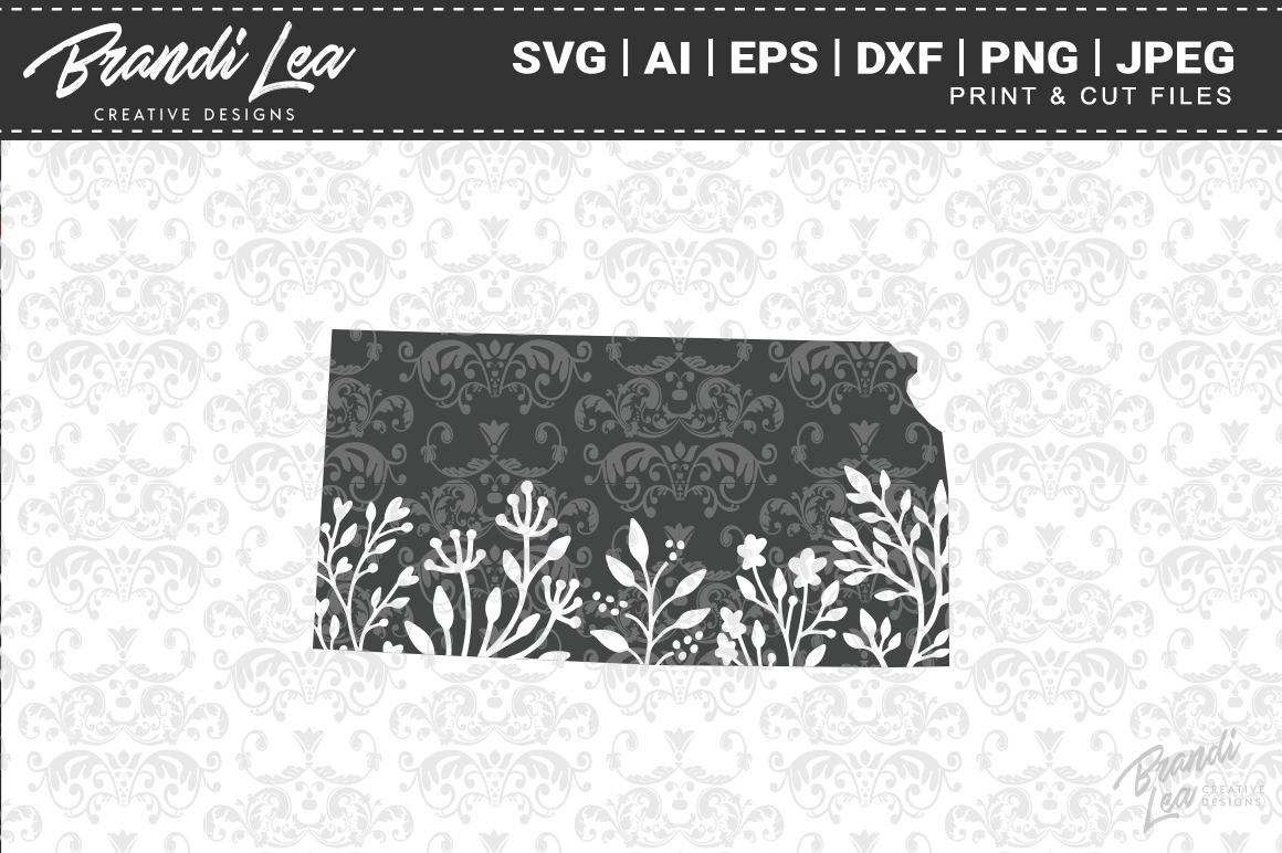 Kansas Floral State Map Svg Cutting Files By Brandi Lea Designs