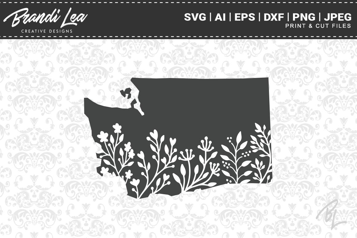 Washington Floral State Map Svg Cutting Files By Brandi Lea