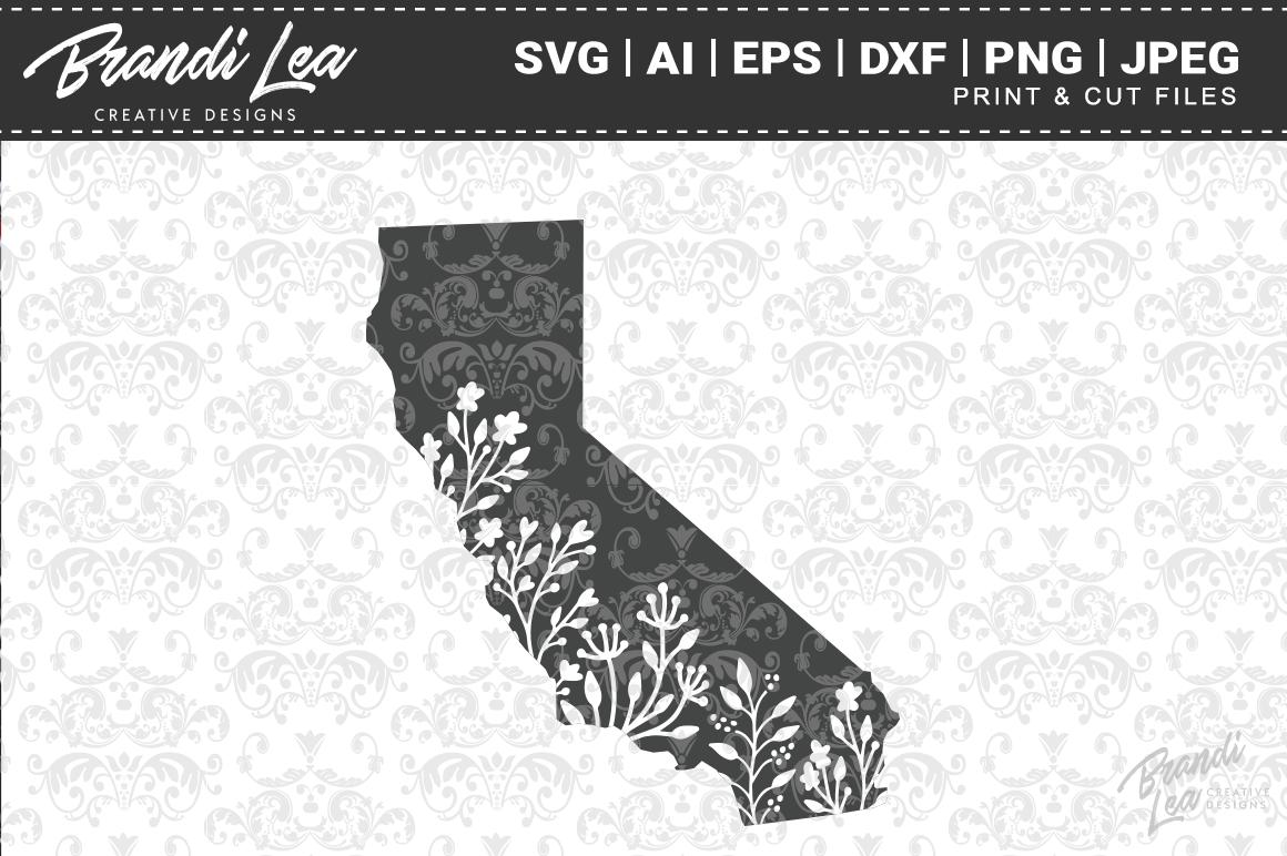 California Floral State Map Svg Cutting Files By Brandi Lea