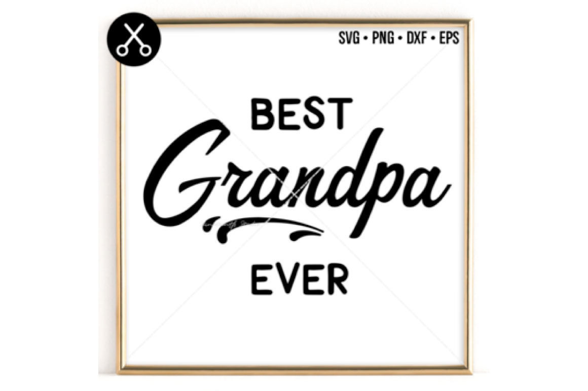 Best Grandpa Ever Svg 0038 By 19th Studio Thehungryjpeg Com