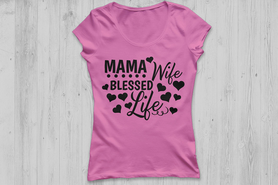 Mama Wife Blessed Life Svg Mom Quote Svg Mom Life Svg Mom Svg