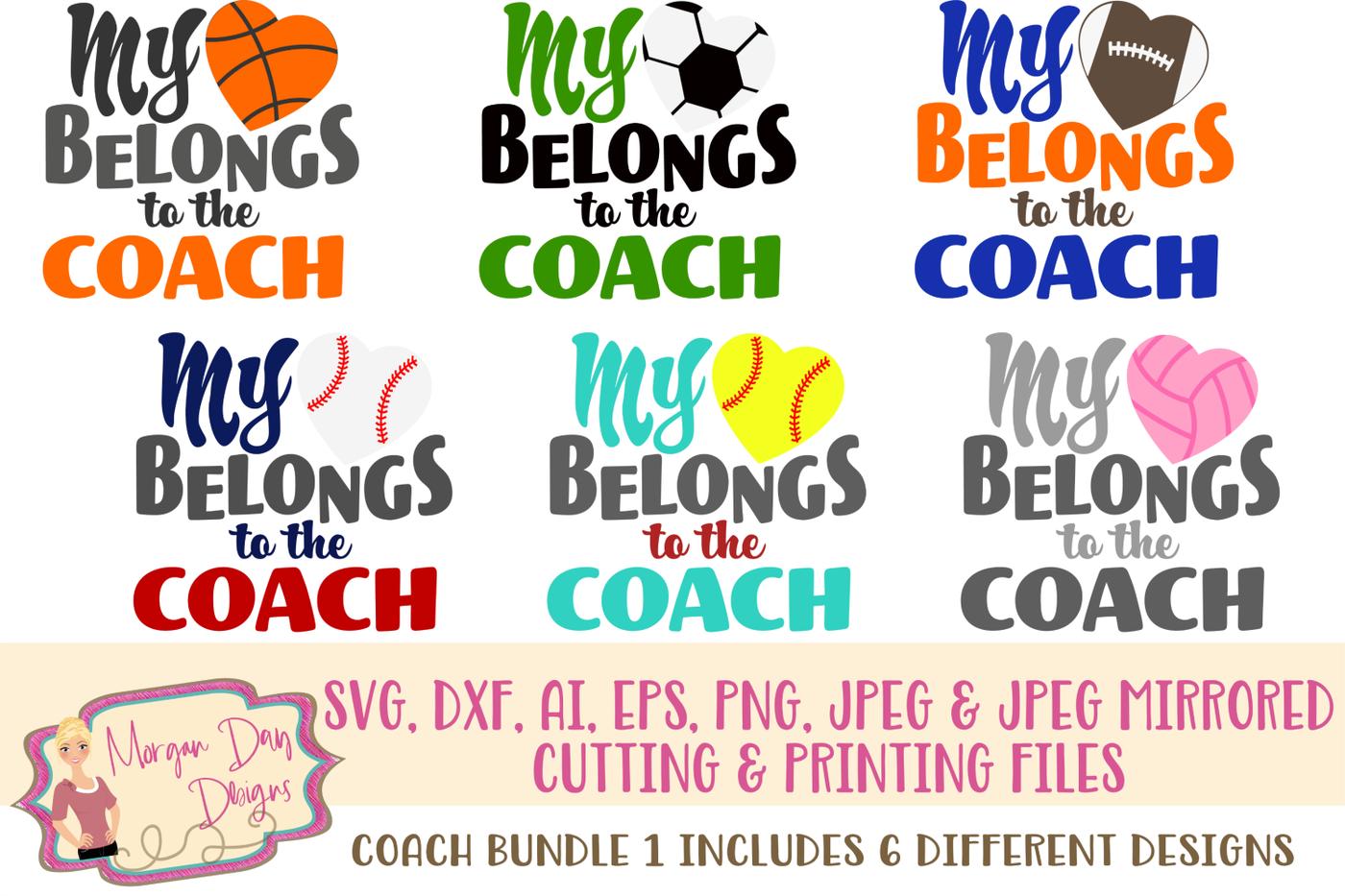 My Heart Belongs To Coach Svg Bundle By Morgan Day Designs