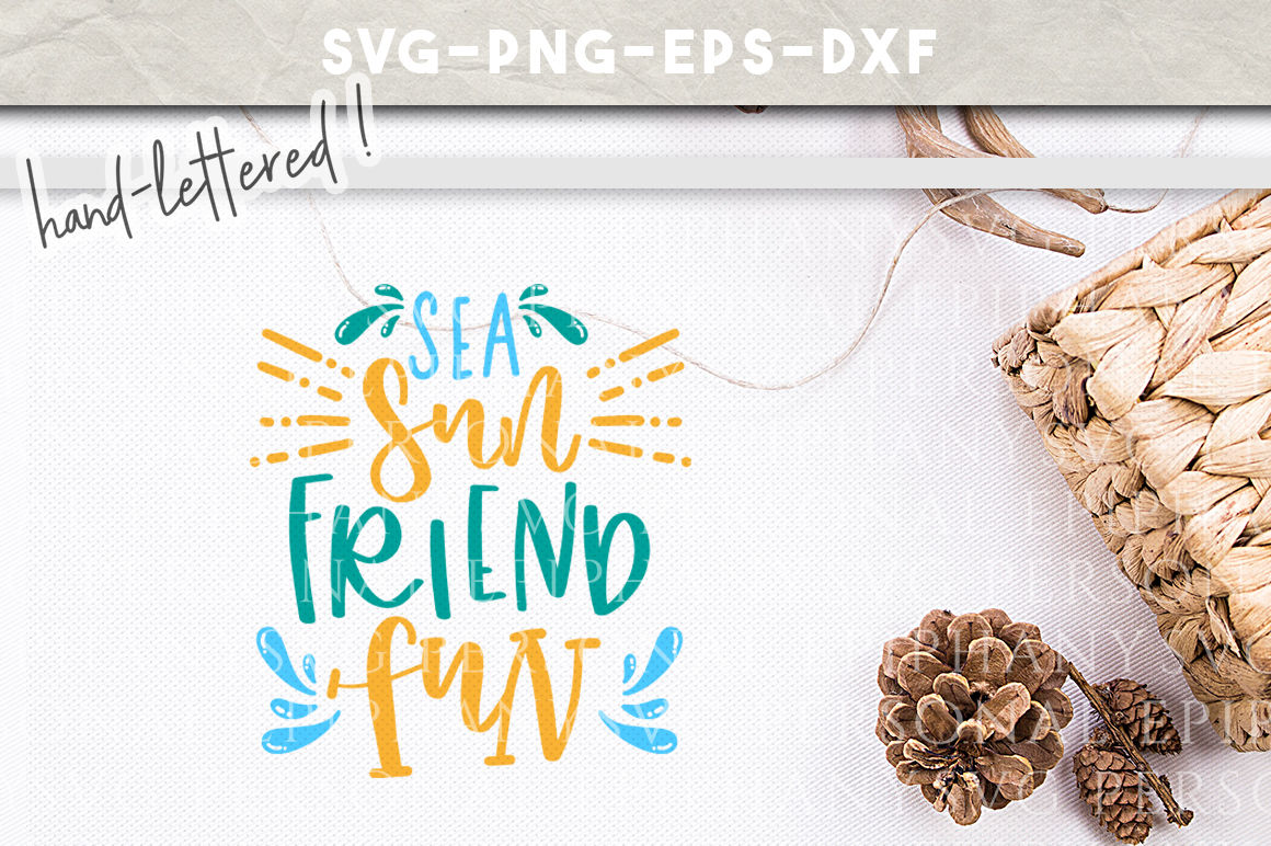 Sea Sun Friend Fun Hand Lettered Svg Dxf Eps Png Cut File By Personal Epiphany Thehungryjpeg Com