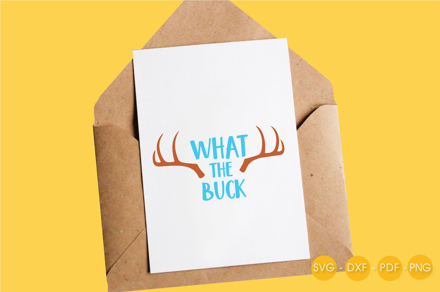 What The Buck Svg Png Eps Dxf Cut File By Prettycuttables Thehungryjpeg Com