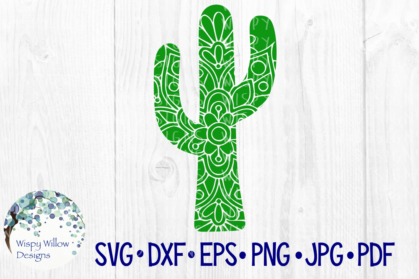 Cactus Mandala Svg Dxf Eps Png Jpg Pdf By Wispy Willow Designs