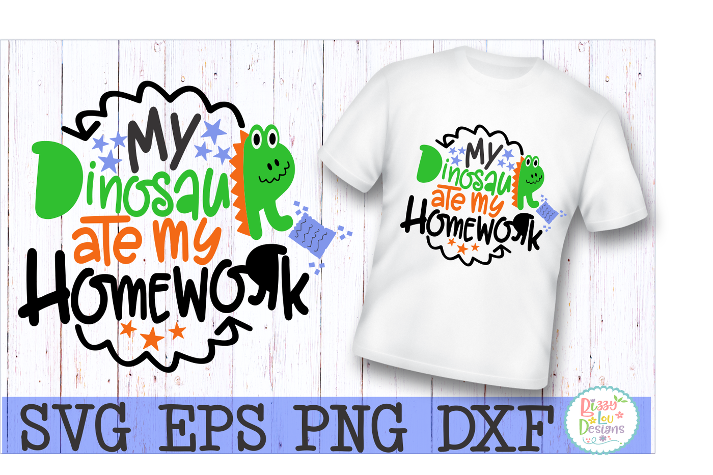 My Dinosaur Ate My Homework Svg Dxf Eps Png Cutting File By Bizzy Lou Designs Thehungryjpeg Com