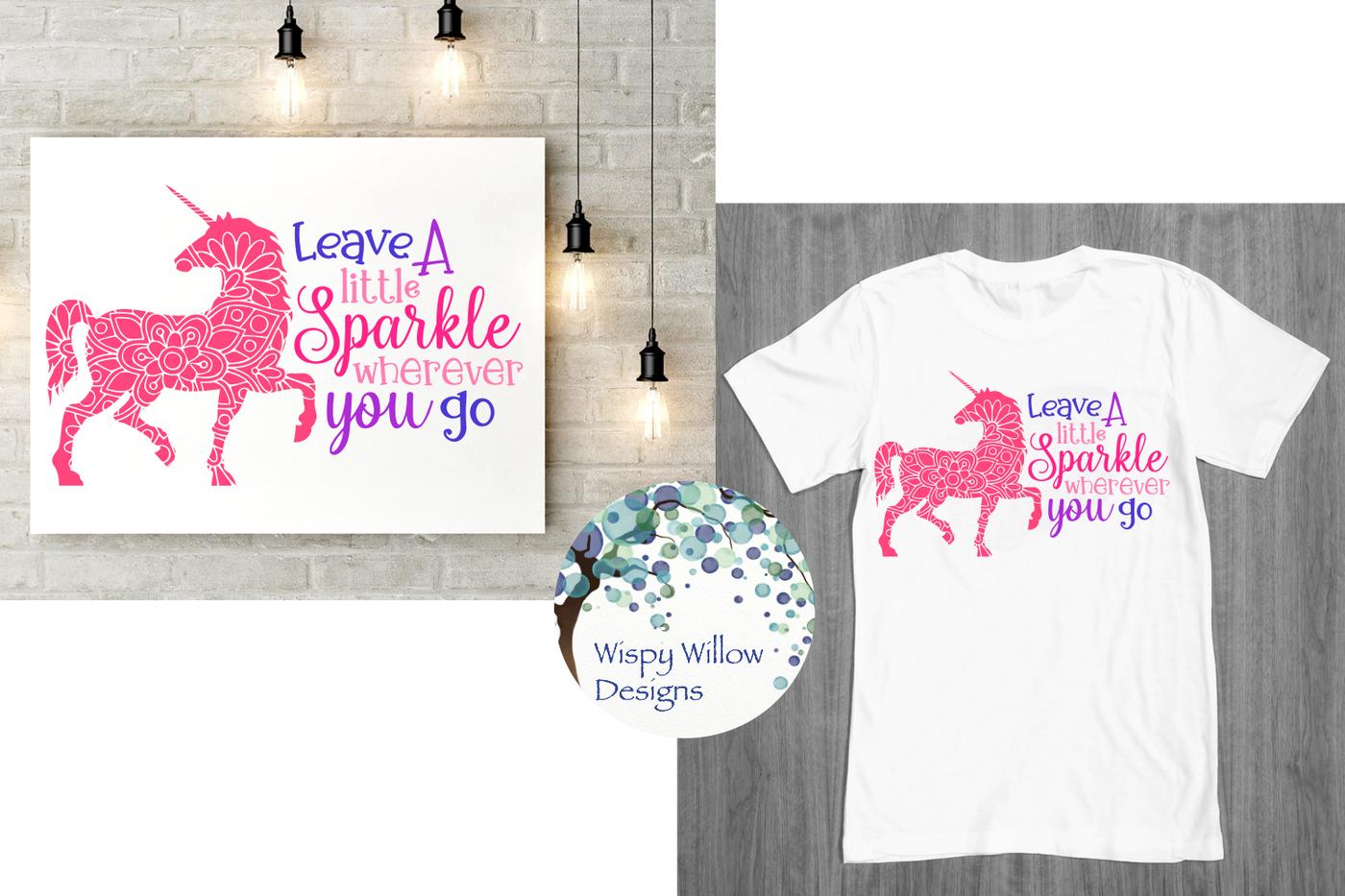 Leave A Little Sparkle Wherever You Go Unicorn Mandala Svg Dxf