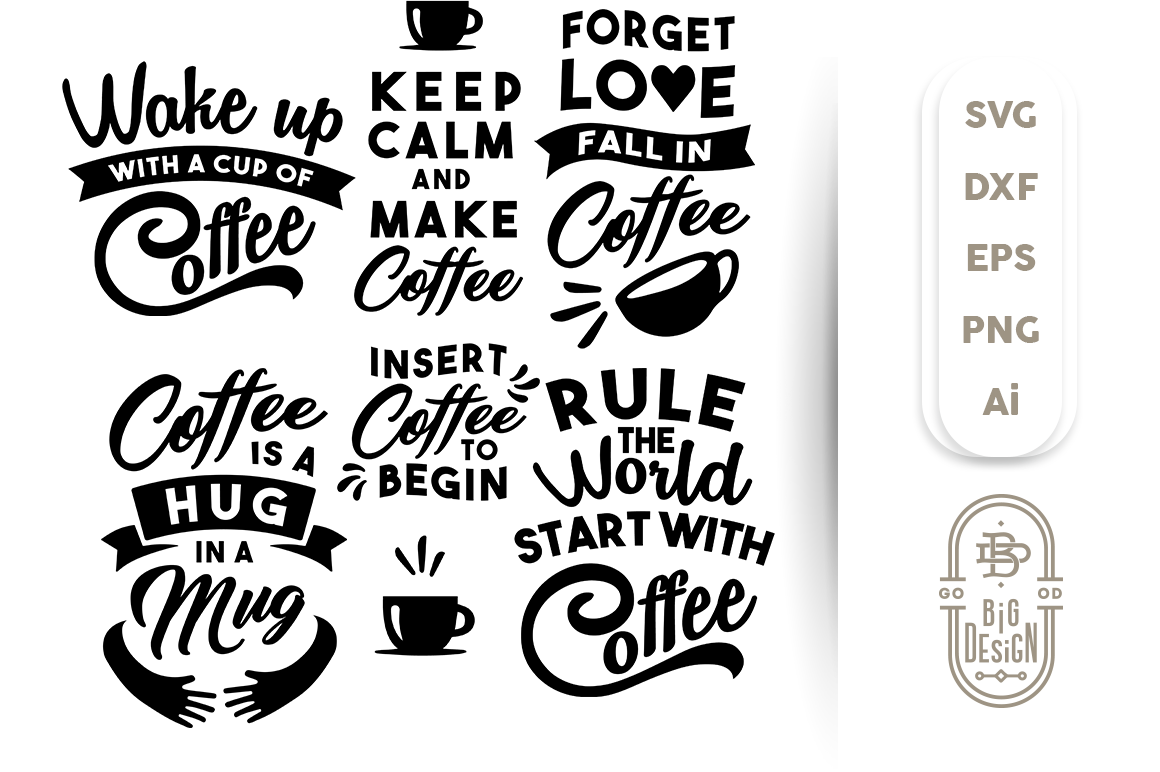 Svg Cut Files Bundle For Coffee Lovers By Big Design