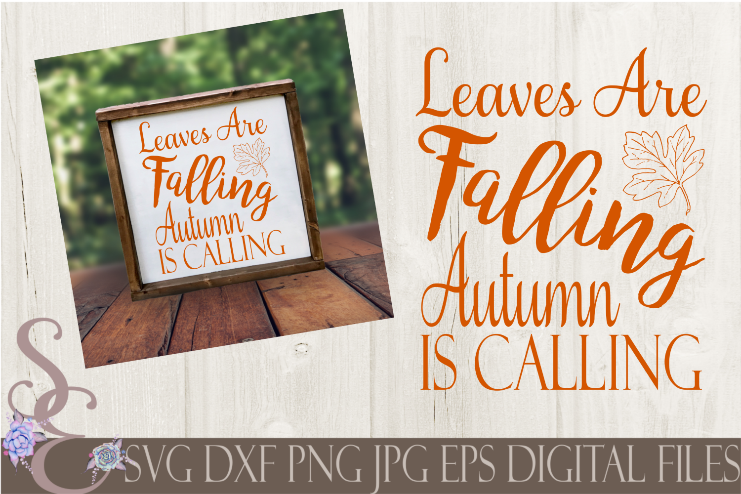 Leaves Are Falling Autumn Is Calling Svg By Secretexpressionssvg Thehungryjpeg Com
