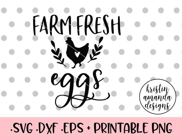 Farm Fresh Eggs Svg Dxf Eps Png Cut File Cricut Silhouette By Kristin Amanda Designs Svg Cut Files Thehungryjpeg Com
