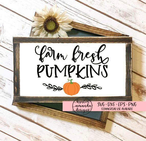 Farm Fresh Pumpkins Fall Svg Dxf Eps Png Cut File Cricut