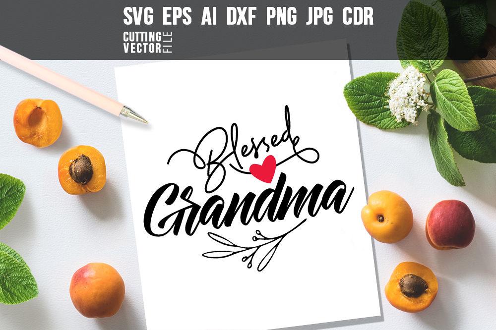 Blessed Grandma Svg Eps Ai Cdr Dxf Png Jpg By Craftartshop