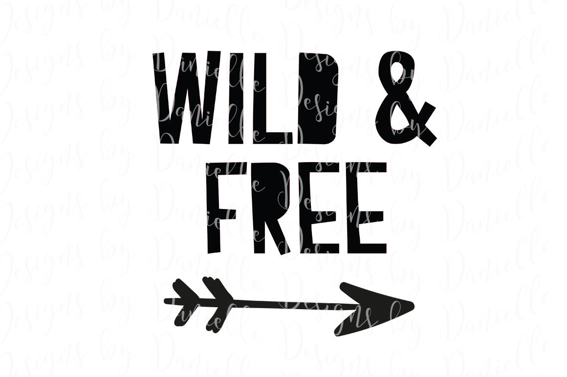 Wild Free Svg Cutting File By Designs By Danielle