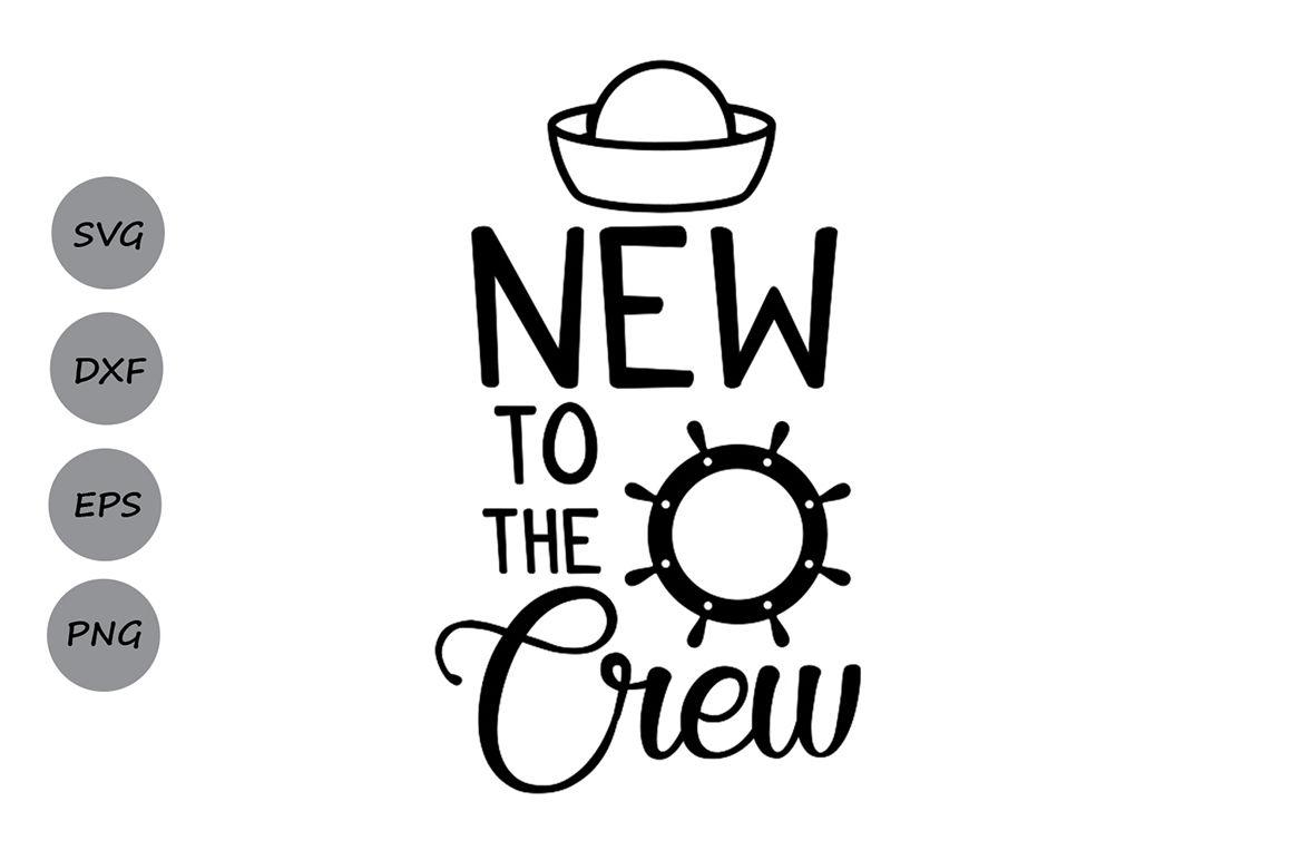 New To The Crew Svg Baby Svg Newborn Svg Baby Girl Svg Baby