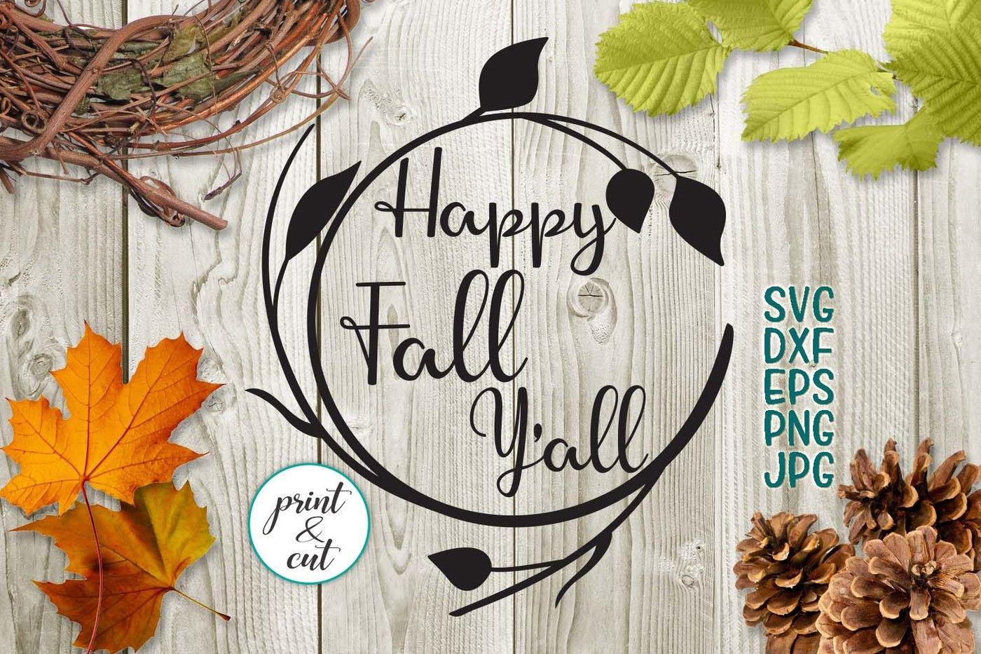 Download happy fall yall svg, happy fall y'all, svg cricut file ...