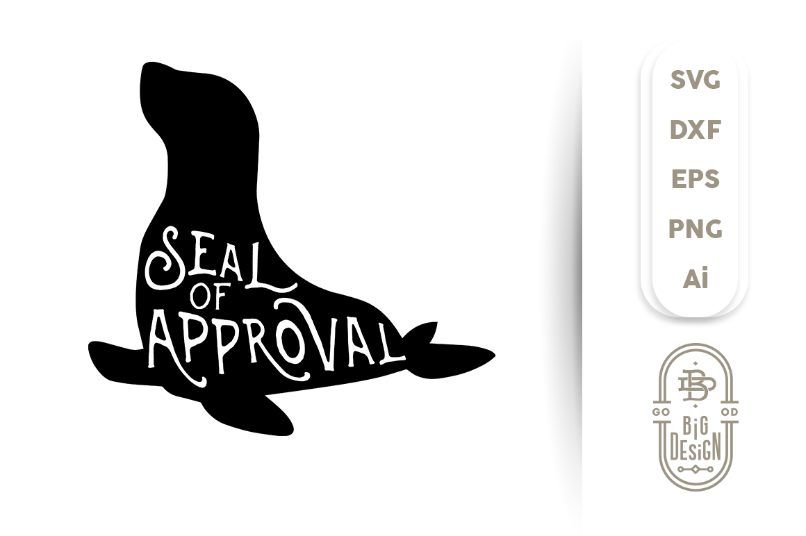 Svg Cut File Seal Of Approval Pun Silhouette By Big Design