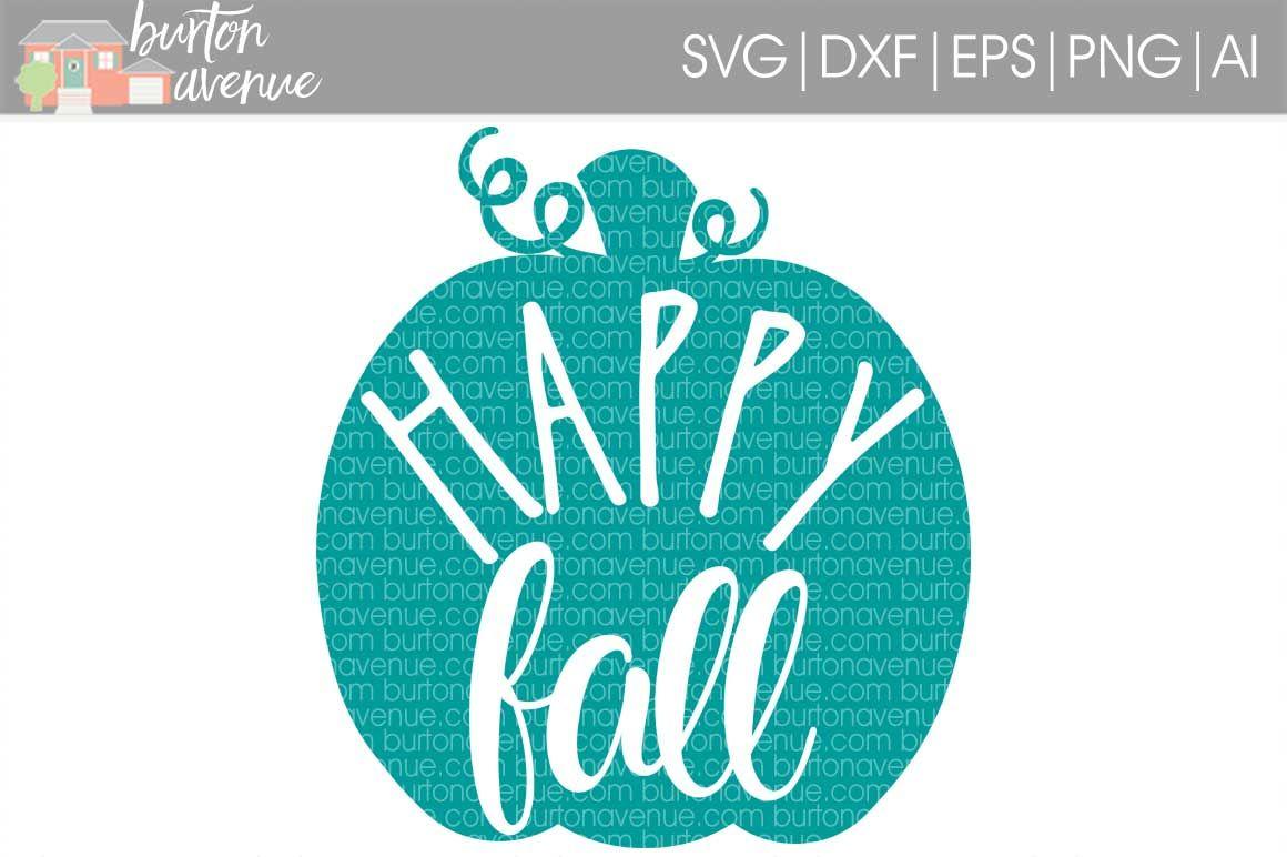 Happy Fall Svg Cut File By Burton Avenue Thehungryjpeg Com