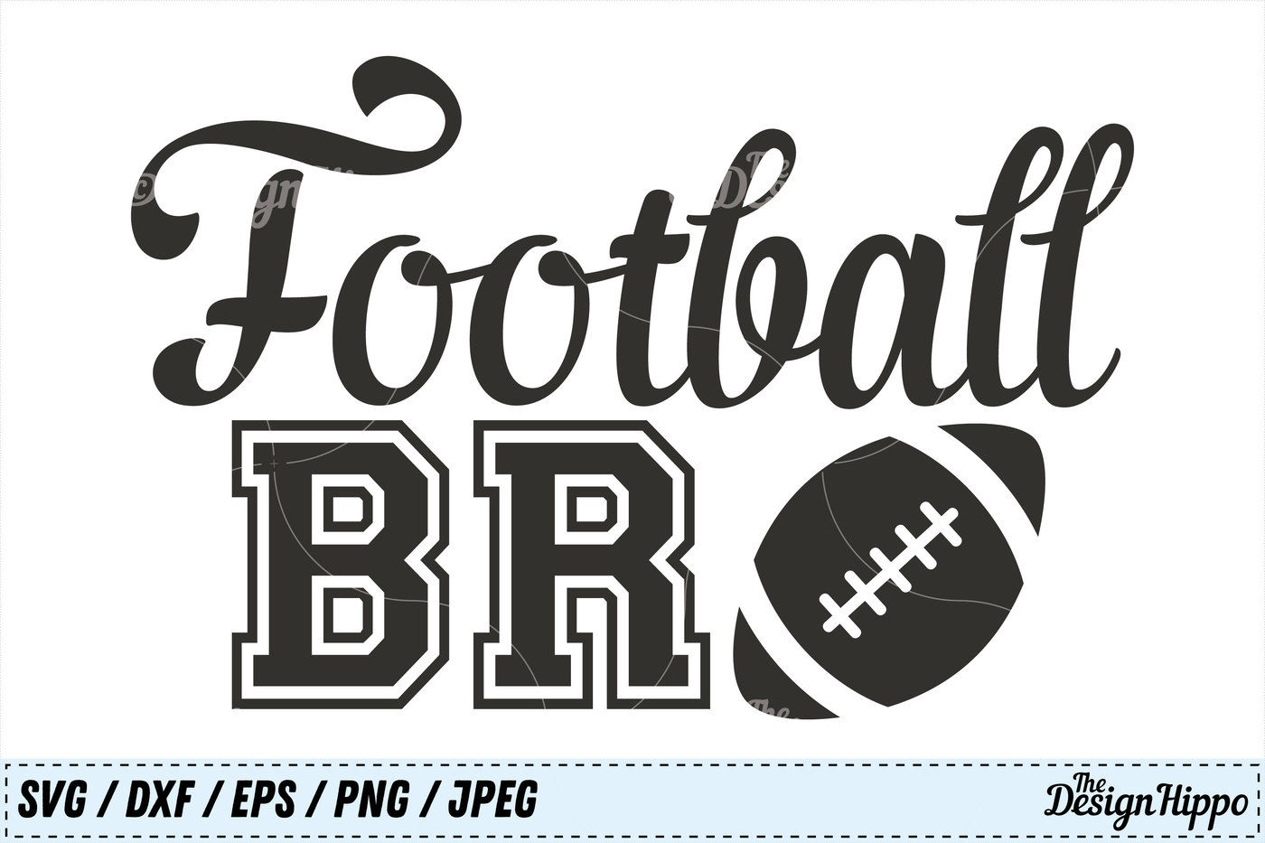 Football Bro Svg Football Svg Designs Dxf Png Jpeg Cricut