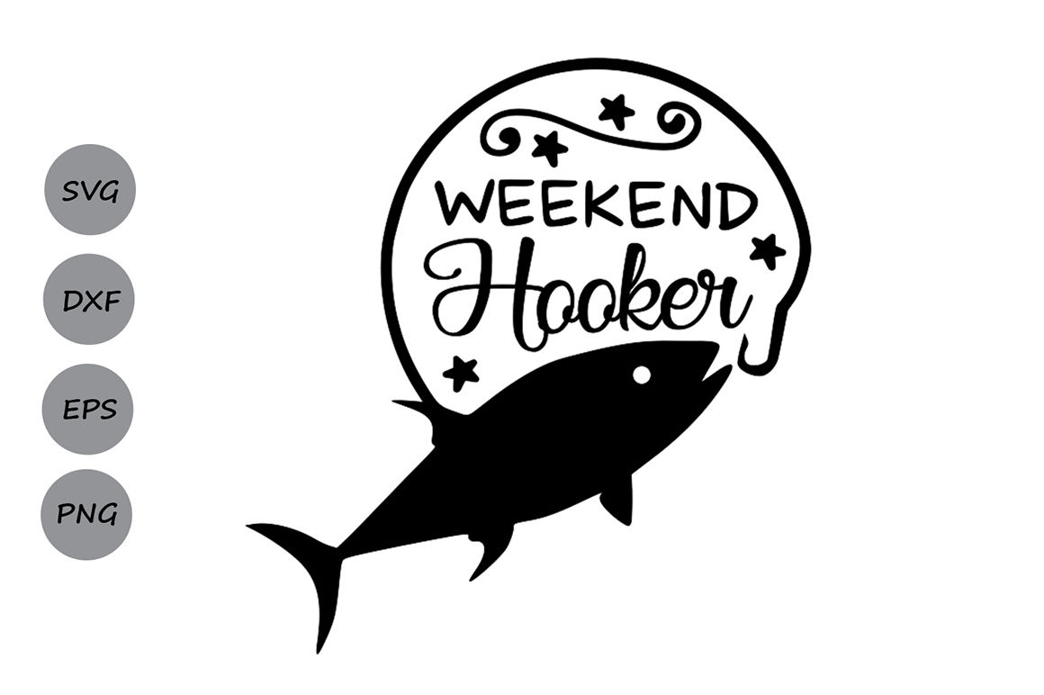 Download Weekend Hooker Svg Fish Hook Svg Fishing Svg Lake Svg Country Svg By Cosmosfineart Thehungryjpeg Com