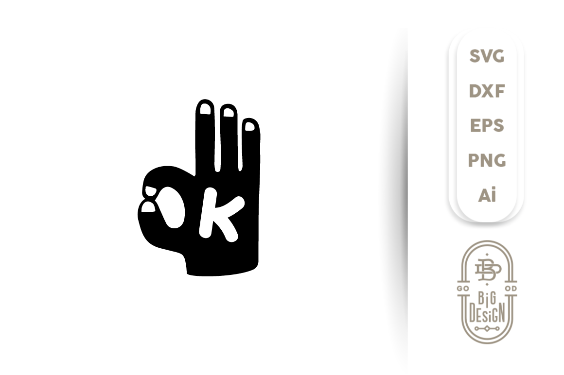 Svg Cut File Ok Hand Silhouette Vector By Big Design