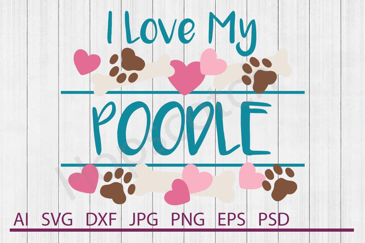 Poodle Svg Poodle Dxf Cuttable File By Hopscotch Designs Thehungryjpeg Com