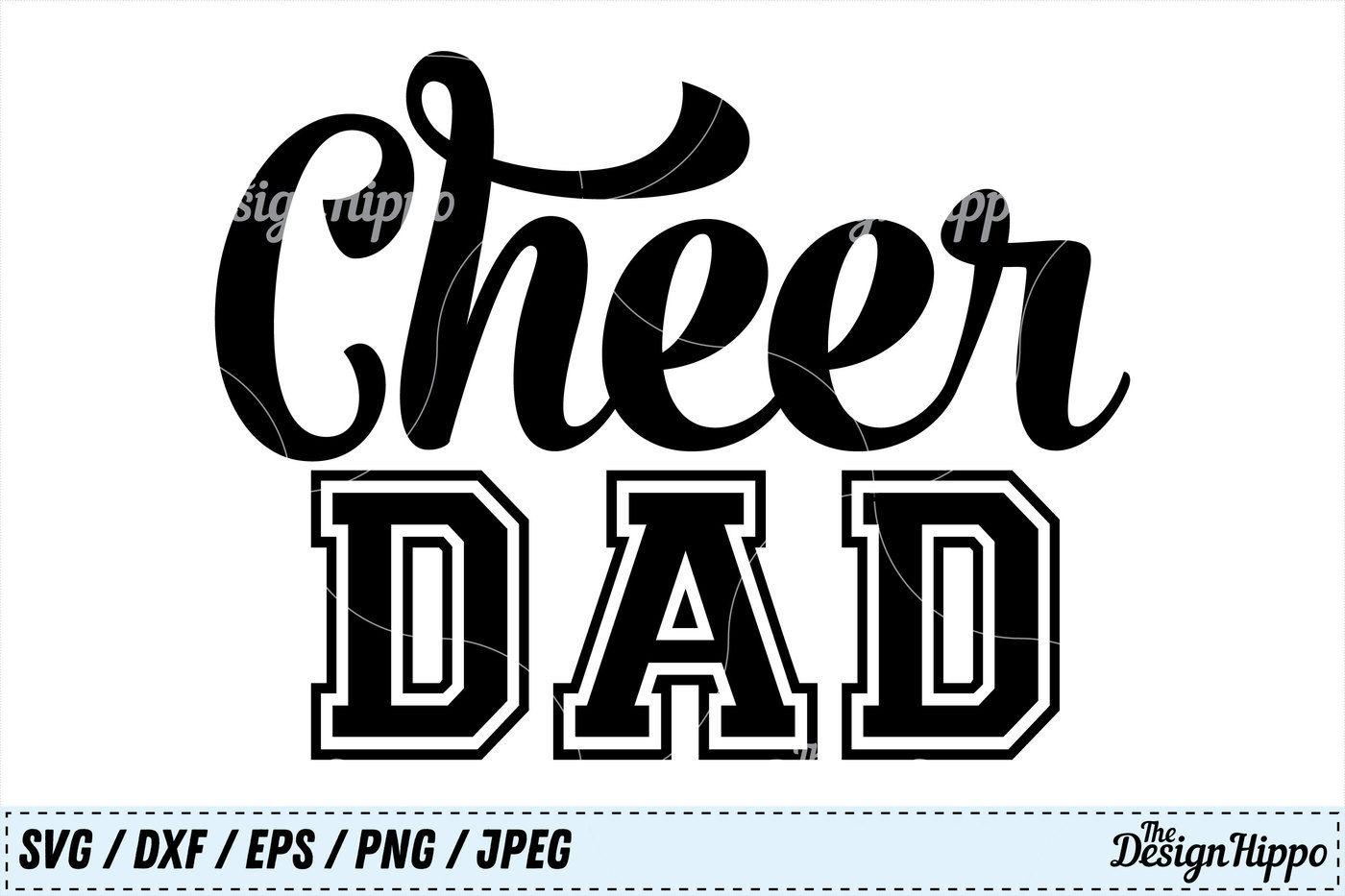 Cheer Dad Svg Cheer Dxf Dad Svg Football Dad Png Cricut Cut