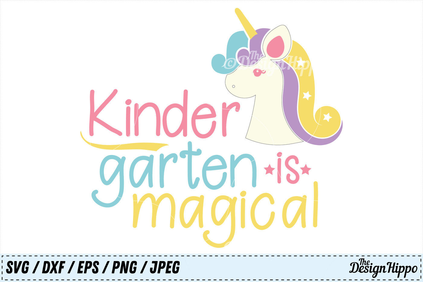 Kindergarten Is Magical Unicorn Back To School Svg Png Dxf Cut File By The Design Hippo Thehungryjpeg Com