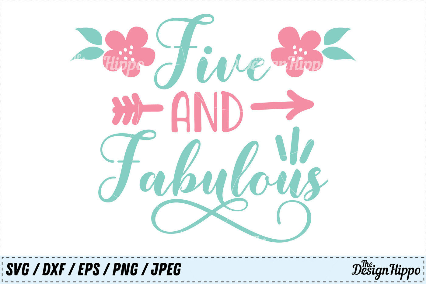 Five And Fabulous Svg Fifth Birthday Svg 5th Birthday Svg Png Dxf By The Design Hippo Thehungryjpeg Com
