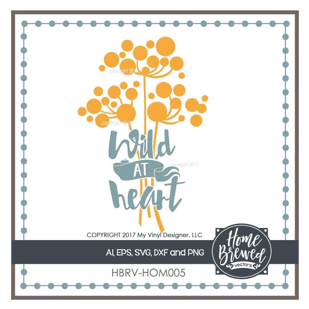 Wild At Heart Svg Cut File By My Vinyl Designer Thehungryjpeg Com