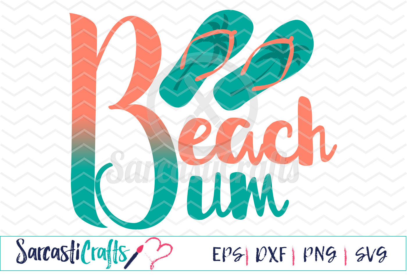 Beach Bum Svg Eps Dxf Png By Sarcasticrafts Thehungryjpeg Com
