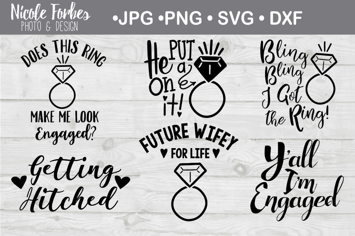 Wedding Engagement Svg Bundle By Nicole Forbes Designs