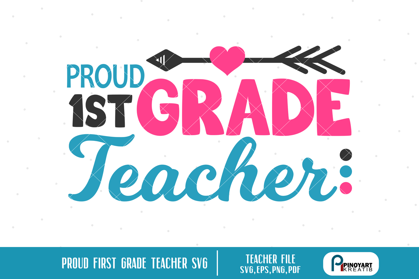 First Grade Teacher Svg Teacher Svg Teaching Svg Svg By