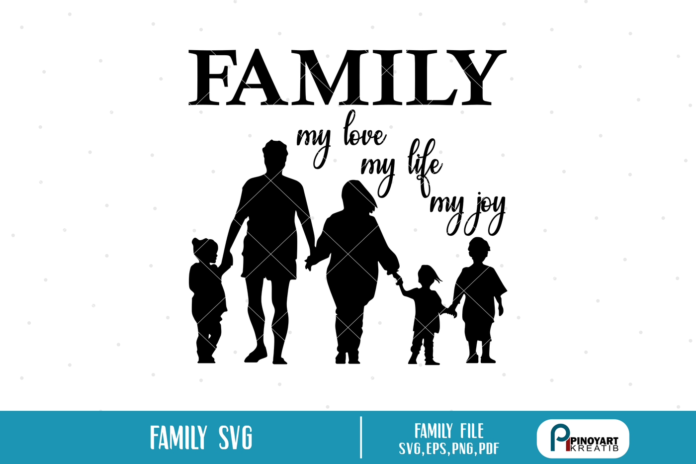 Family Svg Family Svg File Life Svg Joy Svg Love Svg Svg