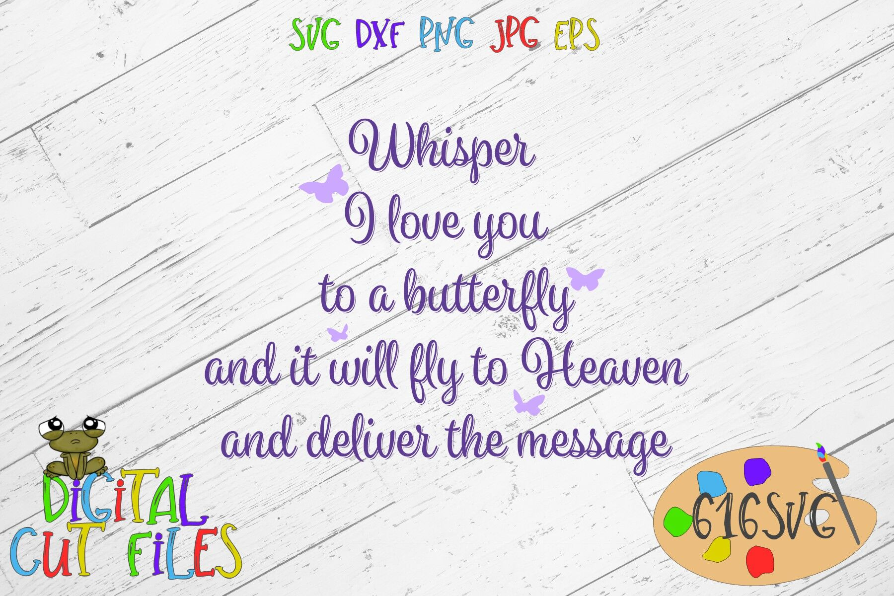 Whisper I Love You To A Butterfly Svg Dxf Png Ai Jpg Eps By