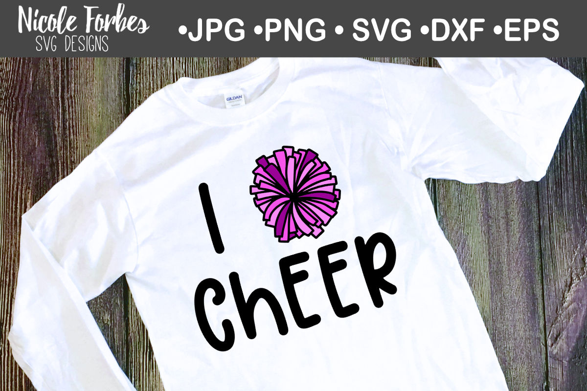 I Love Cheer Svg Cut File By Nicole Forbes Designs Thehungryjpeg Com