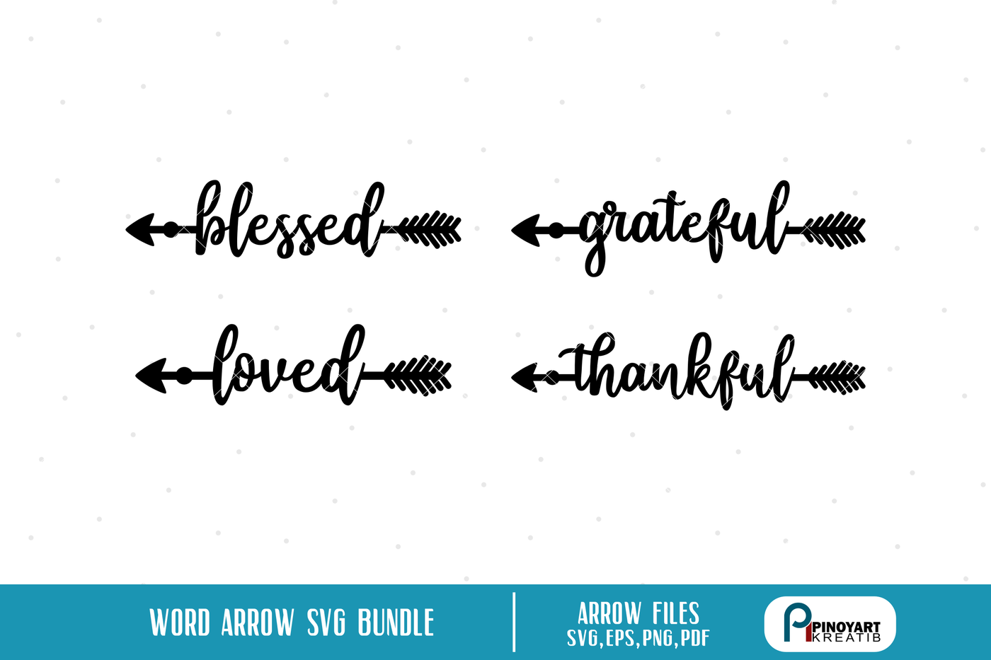 Blessed Svg Thankful Svg Arrow Svg Arrow Graphics Svg File