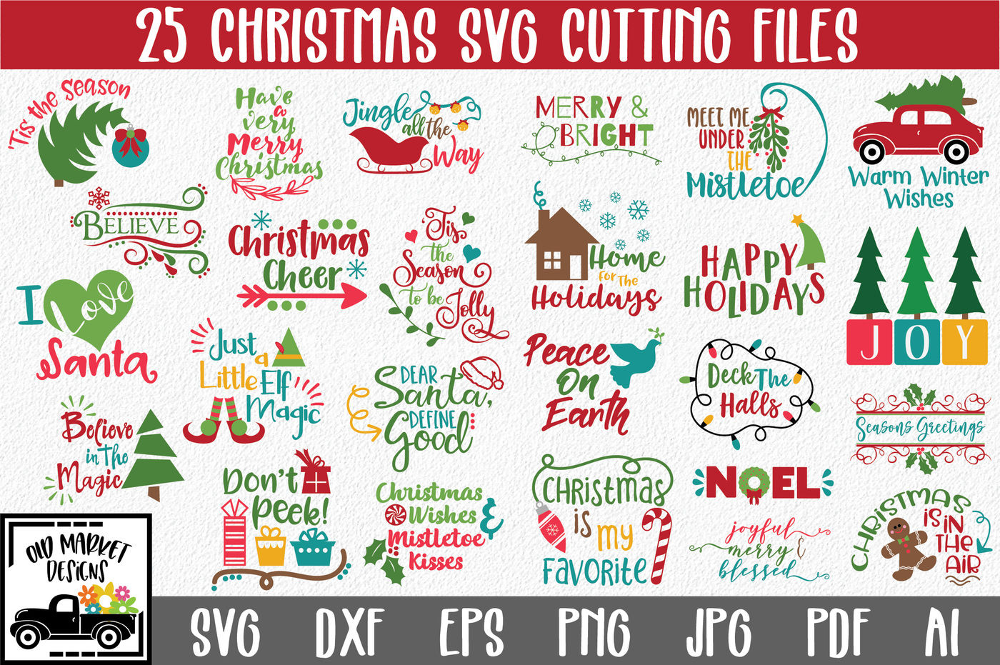 Christmas Svg Bundle With 25 Svg Cut Files Png Dxf Eps Ai Jpg By