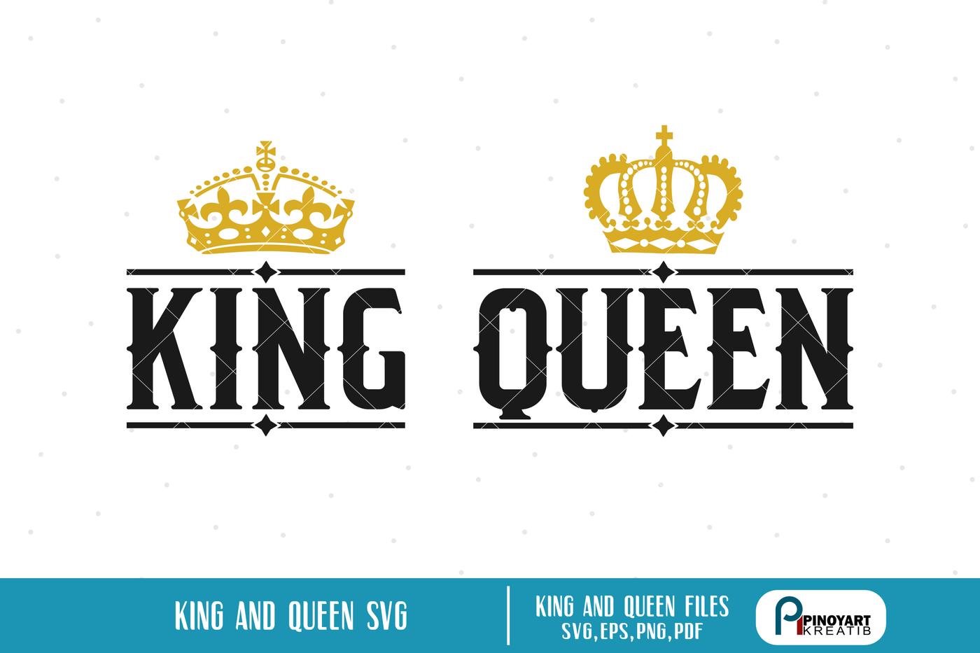 King Svg Queen Svg King Svg File Queen Svg File Crown Svg Svg