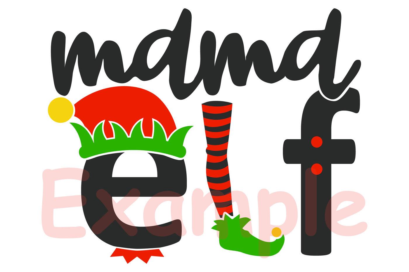 Mama Elf Svg Christmas Svg 999s By Hamhamart Thehungryjpeg Com