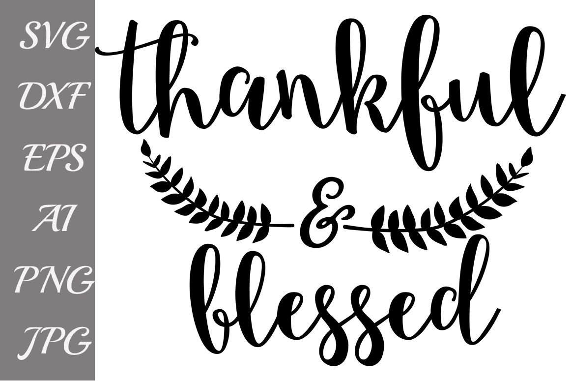 Thankful And Blessed Svg Svg Thankful Fall Clipart By