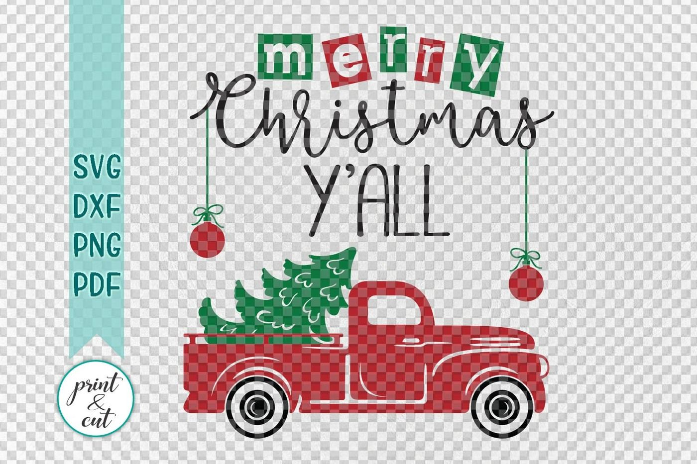 Merry Christmas Y All Truck Svg Dxf Files For Vinyl Htv Cut By