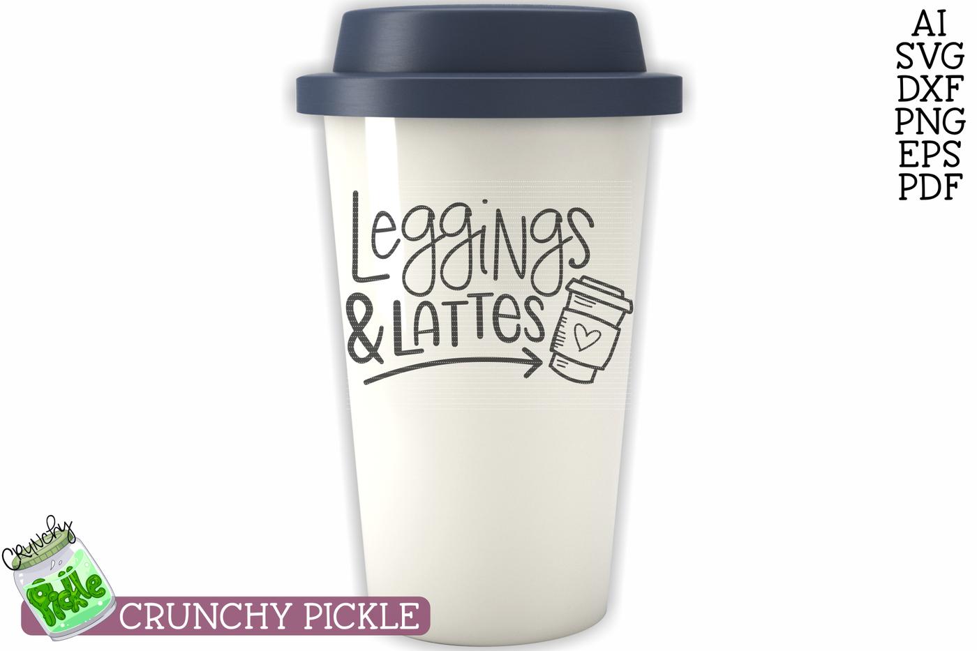 Leggings Lattes Svg By Crunchy Pickle Thehungryjpeg Com