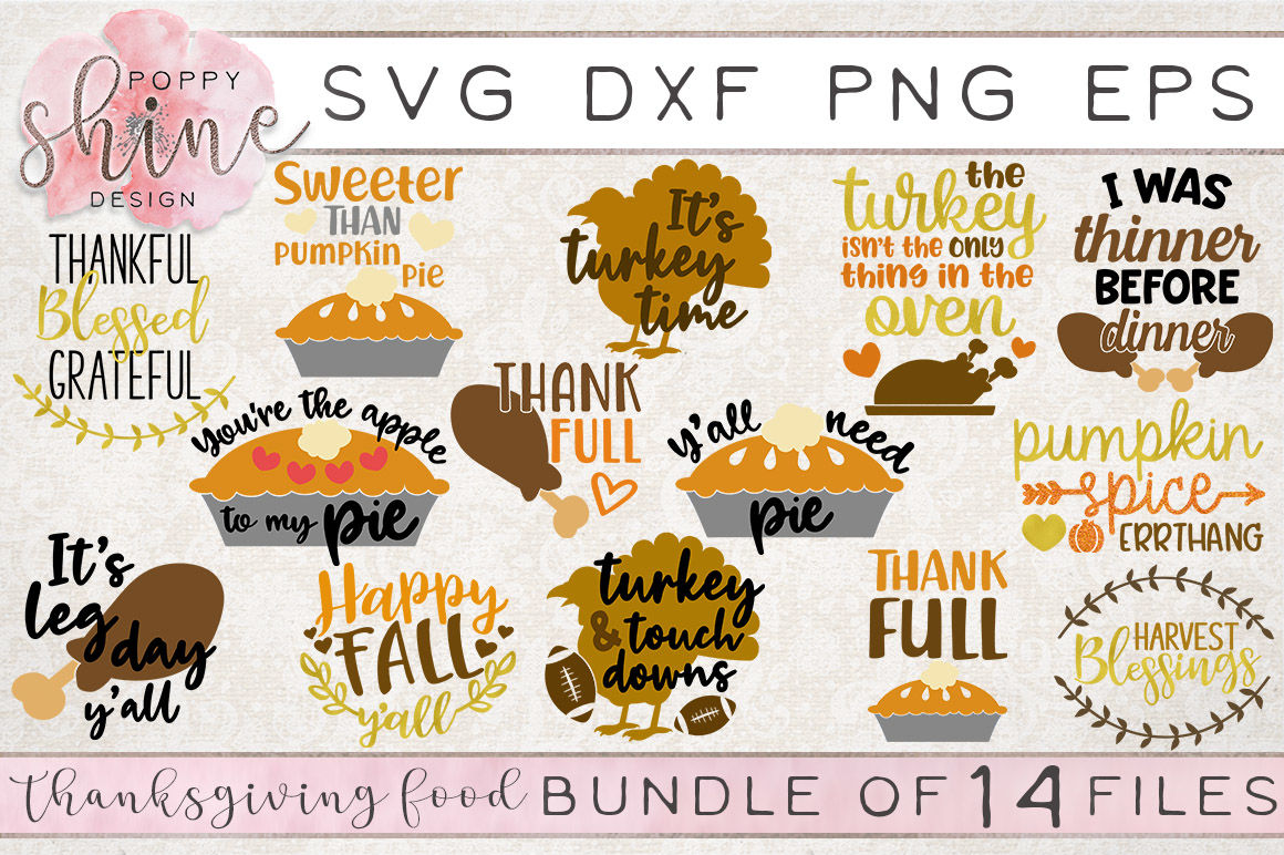 Thanksgiving Food Bundle Of 14 Svg Png Eps Dxf Cutting Files By