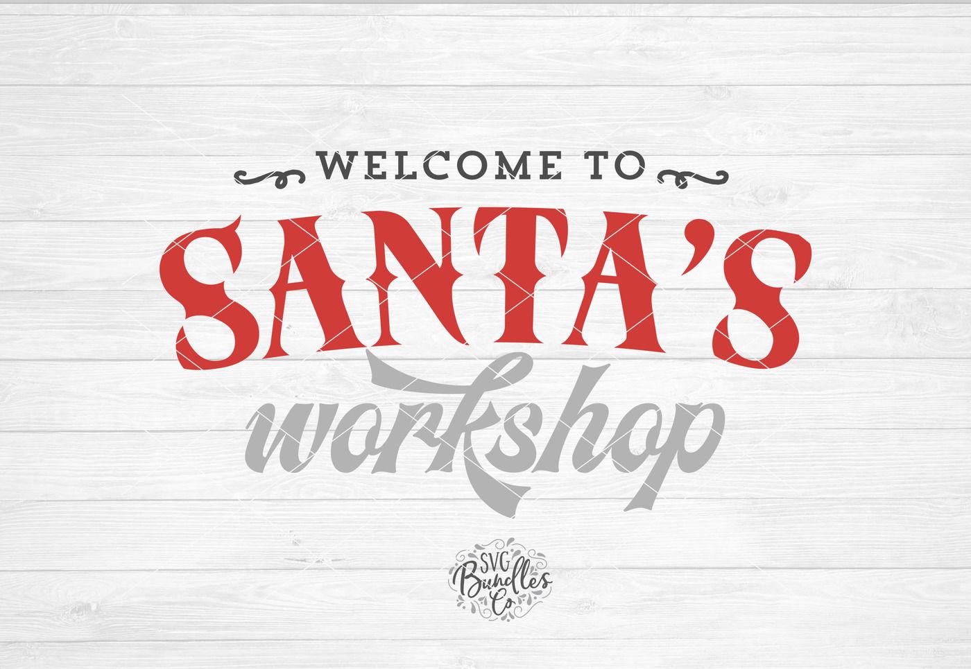 Santa S Workshop Svg Dxf Png By Svgbundlesco Thehungryjpeg Com