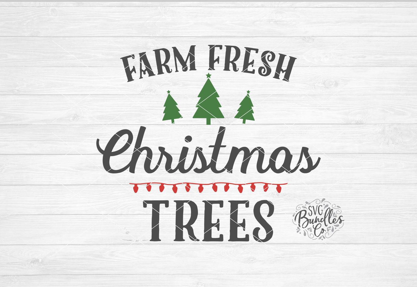 Farm Fresh Christmas Trees Svg.Farm Fresh Christmas Trees Svg Dxf Png By Svgbundlesco