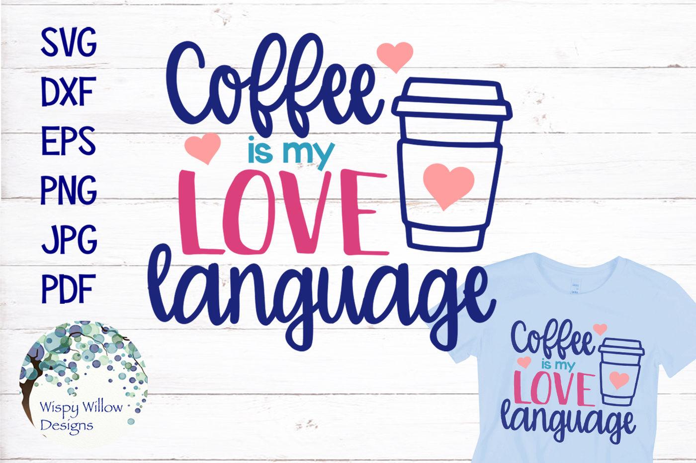 Coffee Svg Bundle By Wispy Willow Designs Thehungryjpeg Com