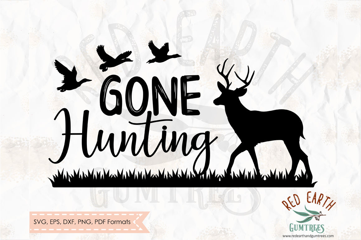 Gone Hunting Deer Silhouette Svg Png Eps Dxf Pdf Formats By