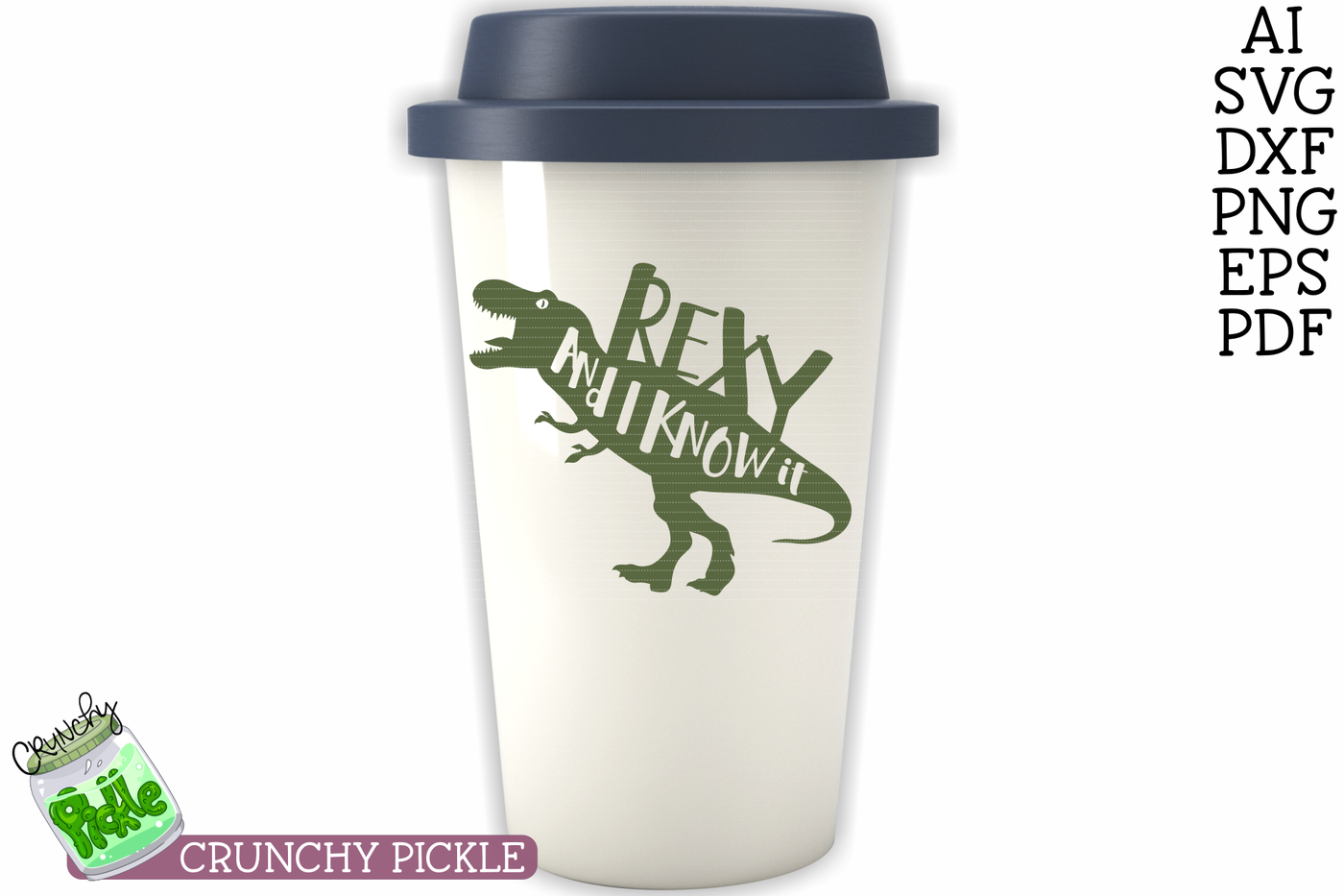 Rexy I Know It Dinosaur Svg By Crunchy Pickle Thehungryjpeg Com
