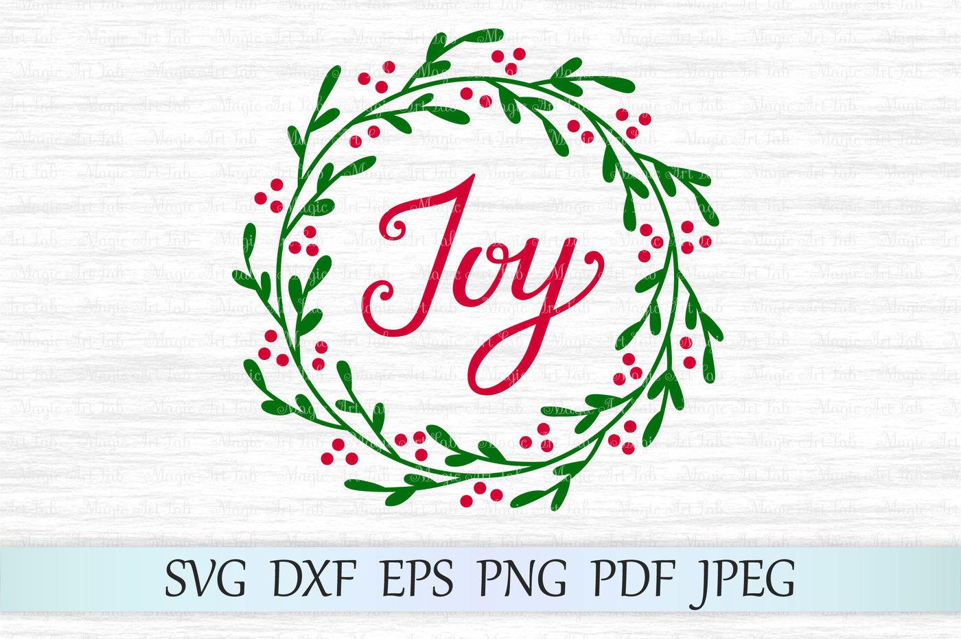 Joy Wreath Svg Joy Svg Holly Wreath Svg Joy Cut File By