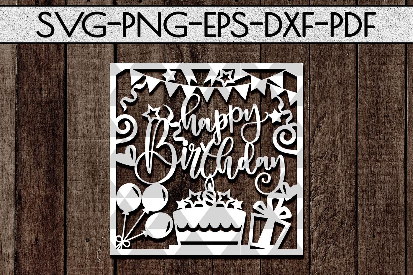 Download Free Cricut Design Free Happy Birthday Card Svg Cutting Files SVG Cut Files